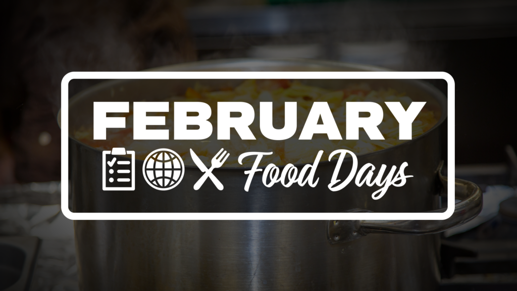Food Days in February