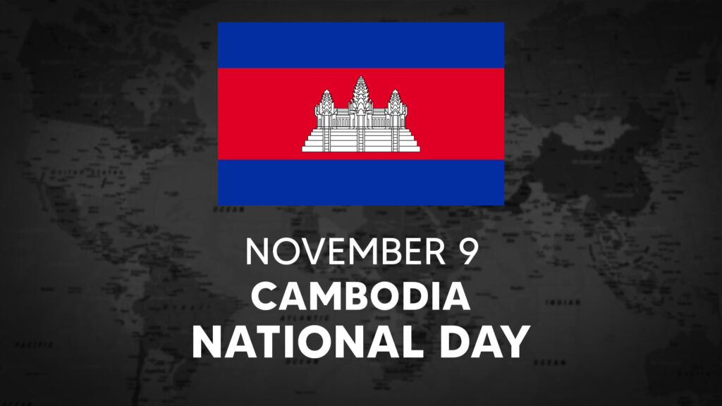 Cambodia's National Day is November 9
